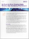 white paper no room for error creating highly reliable high-availability fpga designs