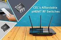 New affordable pHEMT RF Switches provide increased data throughput, improved coverage range, and better signal quality