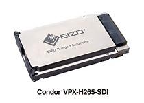 EIZO Rugged Solution\'s Condor VPX-H265-SDI 3U VPX encoding/streaming solution