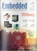 Embedded Computing Design - August 2016
