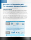 white paper jumpstart iot innovation with pre-integrated gateway starter kit