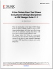 white paper xilinx tailors four tool flows to customer design disciplines in ise design suite 11 1